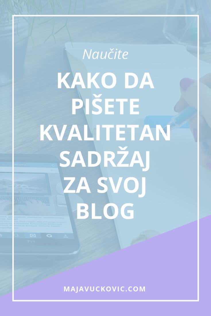 Naučite kako da pišete kvalitetan sadržaj za svoj blog