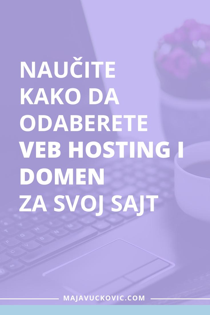 Naučite kako da odaberete veb hosting i domen za svoj sajt