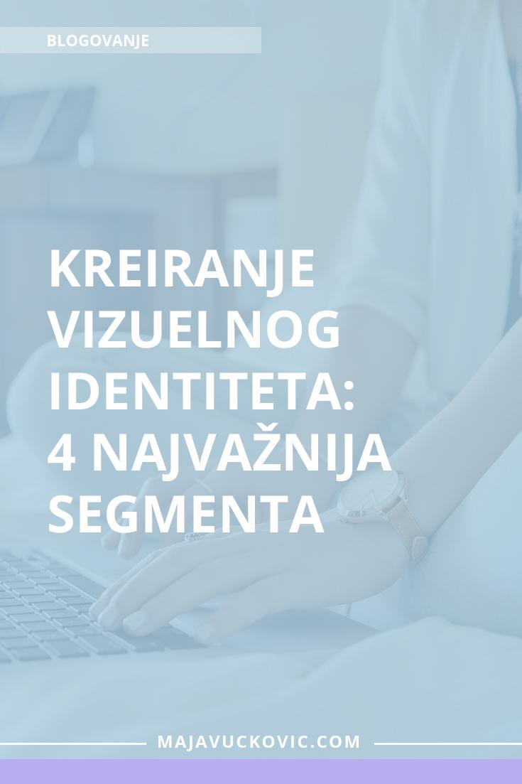 Kreiranje vizuelnog identiteta: 4 najvažnija segmenta
