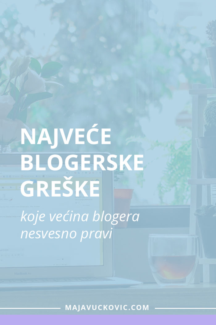 Najveće blogerske greške