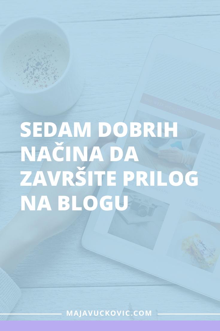 Sedam dobrih načina da završite prilog na blogu
